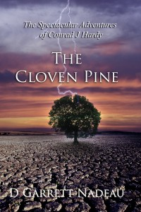 THE CLOVEN PINE by D GARRET NADEAU front cover 0715